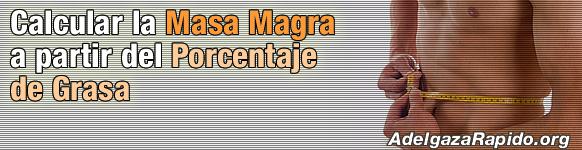 Calcular la Masa Magra a partir del Porcentaje de Grasa