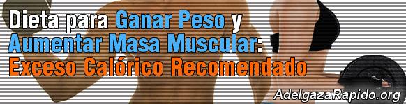 Dieta para Ganar Peso y Aumentar Masa Muscular: Exceso Calórico Recomendado